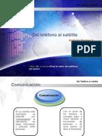 Del teléfono al satelite