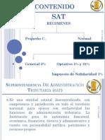 SAT, REGIMENES, PEQUEÑO Y NORMAL Por Dahuny V