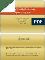 Portefólio Reflexivo de Aprendizagem Diogo Pereira nº8