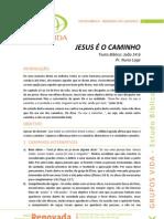2012-03-06 - GV - Estudo Bíblico - Jesus é o Caminho