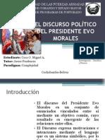 EL DISCURSO POLÍTICO DEL PRESIDENTE EVO MORALES
