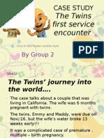 Twins Case 1
