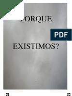 Rafael Horie Porque Existimos