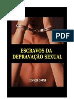ESCRAVOS DA DEPRAVAÇÃO SEXUAL