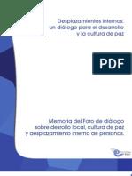 Memorias del Foro de diálogo, cultura de paz, desarrollo local y desplazamiento interno de personas