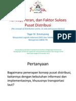 Konsep, Peran, Dan Faktor Sukses Pusat Distribusi