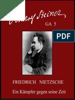 GA 05 - FRIEDRICH  NIETZSCHE - EIN  KÄMPFER  GEGEN  SEINE  ZEIT - Rudolf Steiner