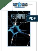 Neurópata - R. Scott Bakker
