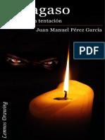 PÉREZ GARCÍA, Juan Manuel - Sidragaso el placer de la tentación