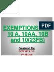Exemptions 10A, 10AA, 10B