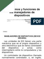 Mecanismos y Funciones de Los Manejadores de Dispositivos
