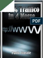 101% Traffico in 4 Mosse(Guida Per Aumentare Il Traffico Del Tuo Sito Web Gratis!)