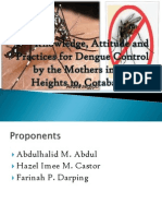 Knowledge, Attitude and Practices for Dengue Control