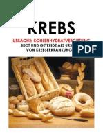 73913937 Krebs Ursache Kohlenhydratvergiftung Brot Und Getreide Als Ausloser Von Krebserkrankungen Gluten Glutenintoleranz