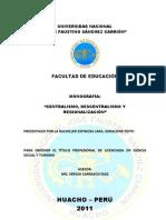 ESTADO CENTRALISTA, DESCENTRALISTA Y REGIONALIZACIÓN