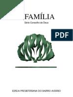 FAMILIA SÉRIE CONSELHOS DE DEUS
