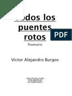 Todos los puentes rotos (poemario) - Victor Alejandro Burgos