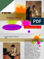 Toulouse-Lautrec. Ps. Jaime Botello Valle
