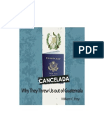 Cancelada - Why They Threw Us Out of Guatemala