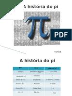 1 a Historia Do Pi