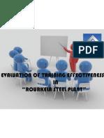 "EVALUATION OF TRAINING EFFECTIVENESS IN ""ROURKELA STEEL PLANT"""