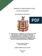 EL APRENDIZAJE AUTOREGULADO EN ESTUDIANTE DEL QUINTO Y SEXTO GRADO DE PRIMARIA Y EL RENDIMIENTO EN MATEMATICA Y LENGUAJE (CONSTRUCCION DE UN CUESTIONARIO PARA LA EVALUACIÓN DEL APRENDIZAJE AUTORREGULADO SEGUN EL MODELO DE PINTRICH Y DEGROOT)