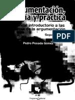 Argumentación, teoría y práctica - Pedro Posada Gómez (LQ)