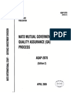Aqap 2070 2007 nato mutual government quality assurance proces.