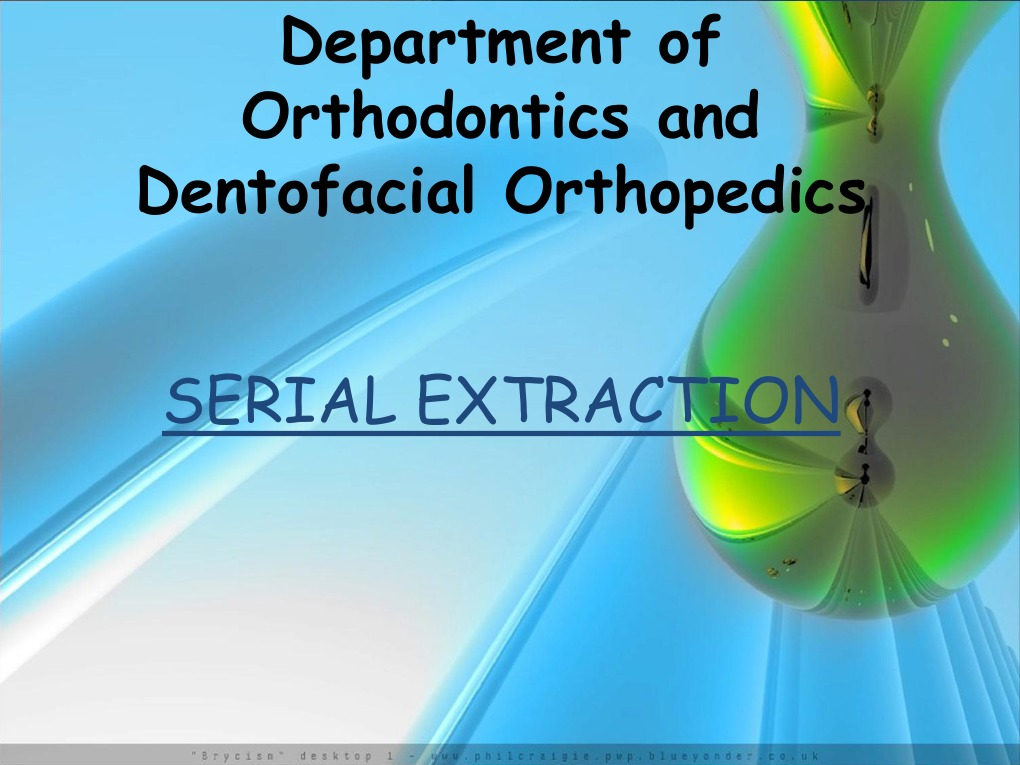 Serial Extraction Dental Anatomy Mouth