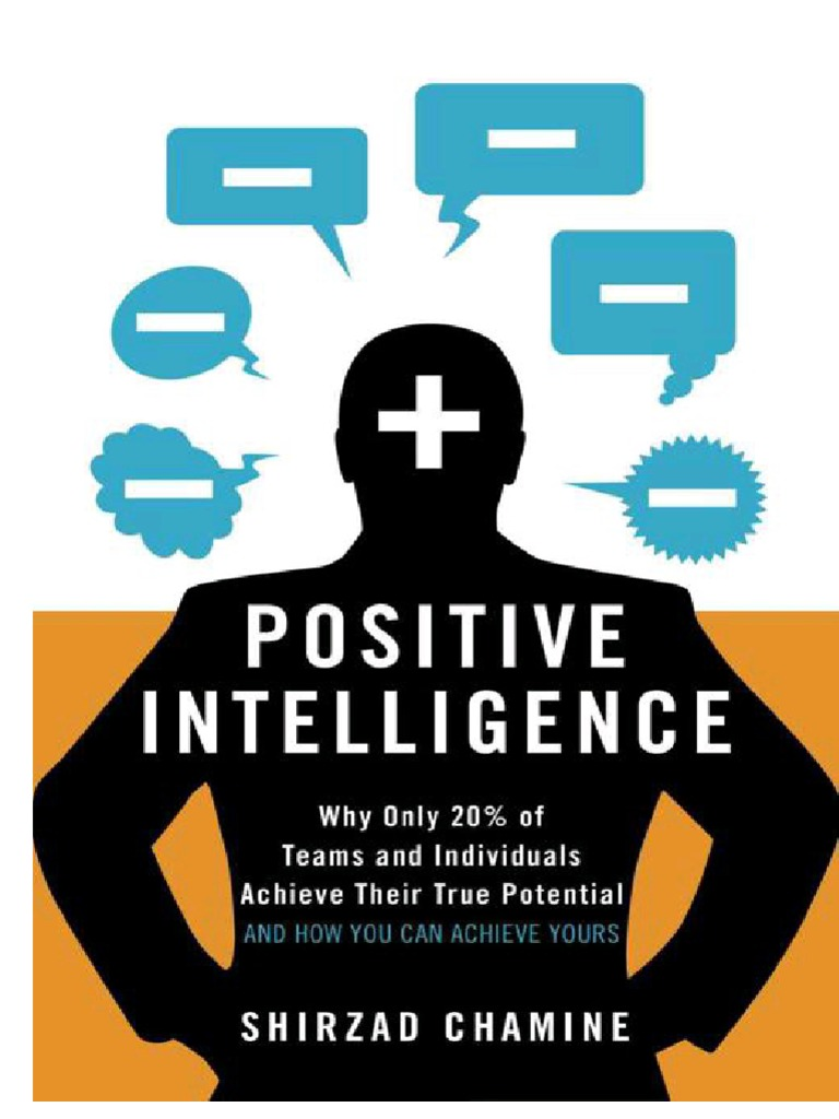 Positive intelligence why only 20 of teams and individuals achieve positive intelligence why only 20 of teams and individuals achieve their true potential happiness self help leadership mentoring fandeluxe Image collections