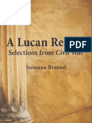 Susanna Braund: A Lucan Reader - Selections from Civil War