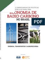 Propostas de Políticas Públicas para uma Economia de Baixo Carbono no Brasil - ENERGIA, TRANSPORTE e AGROPECUÁRIA