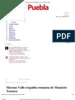 16-07-2012 Moreno Valle respalda renuncia de Mauricio Tornero - sexenio.com.mx