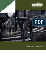 II Prêmio Diário Contemporâneo de Fotografia - Crônicas Urbanas (2011)