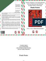 Paulo Freire. Cuatro cartas a los Animadores de los Círculos de Cultura de Sao Tomé e Príncipe. (Versión y traducción