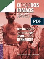 O caso dos irmãos navaes