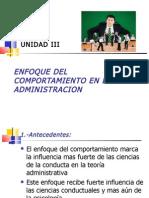 Tema 4 Enfoque Del Comportamiento en La Administracion
