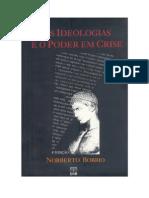 As Ideologias e o Poder Em Crise - Norberto Bobbio