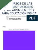 Recursos de Las Administraciones Educativas en Tic e.f.