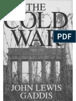 John Gaddis, A History of the Cold War