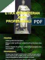Etika Ked Dan Profesionalisme