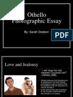 Othello Photographic Essay
