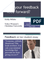 Does your feedback feed forward?