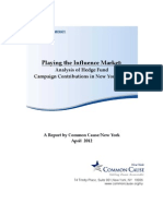 Common Cause Analysis of Hedge Fund Influence