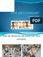 FEM JOCS D'AIGUA!!