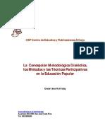 La  Concepción Metodológica Dialéctica, los Métodos y las Técnicas
