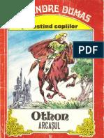 Alexandre Dumas - Othon Arcaşul  (I) . Povestind copiilor