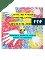 Material Semana de la Juventud 2012 - Diócesis de Arecibo
