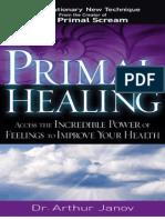 Arthur Janov - Primal Healing