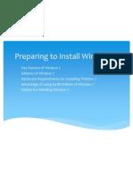 Preparing to Install Window 7